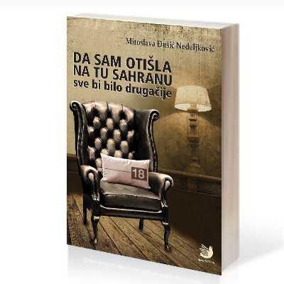 DA SAM OTISLA NA TU SAHRANU_miroslava djusic_cover_3D_sajt